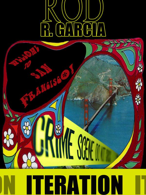 Rod R. Garcia's – ITERATION