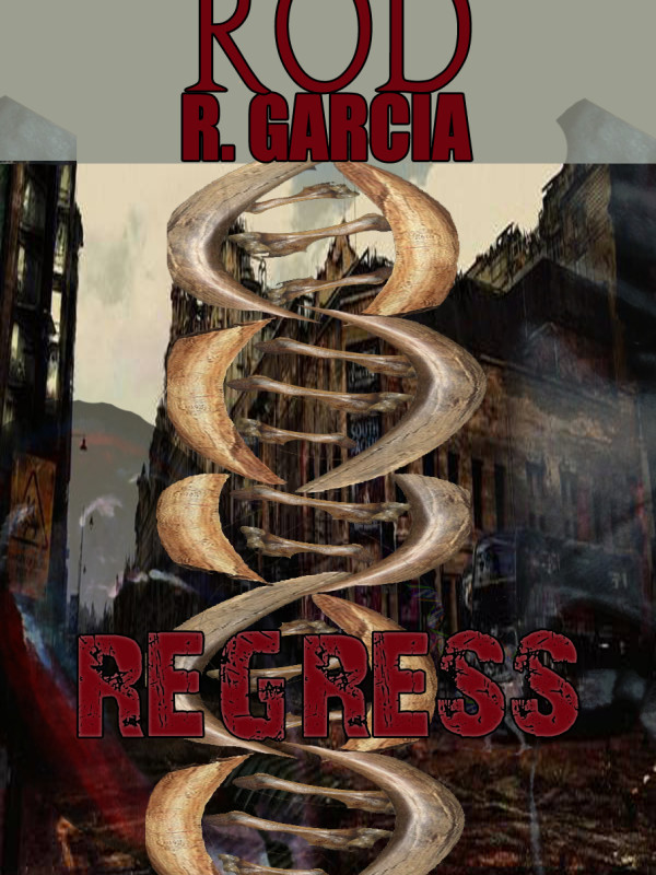 Rod R. Garcia's – REGRESS