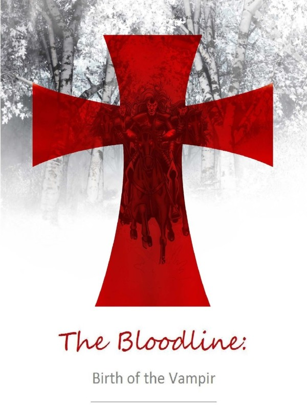 Rod R. Garcia's – The Bloodline: Birth of the Vampir